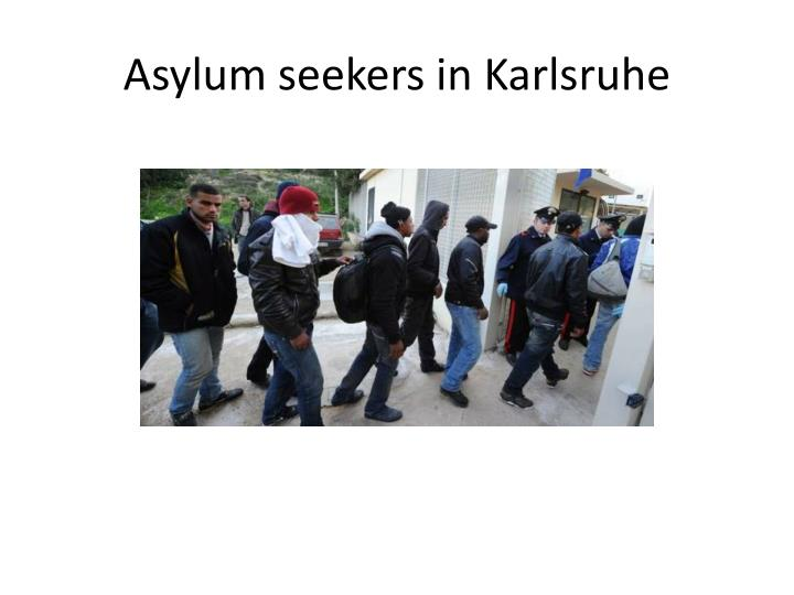 Asylum seekers in k arlsruhe