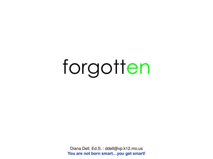 forgott