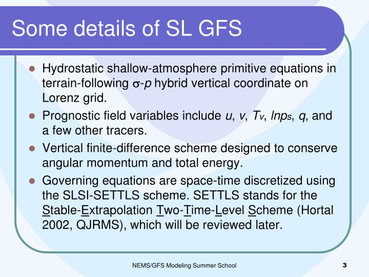 Some details of sl gfs