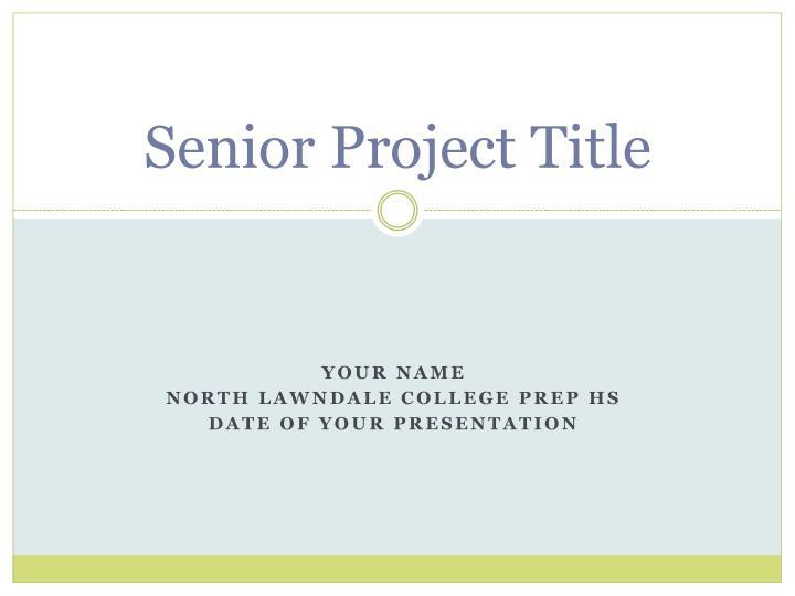 Senior Project Title