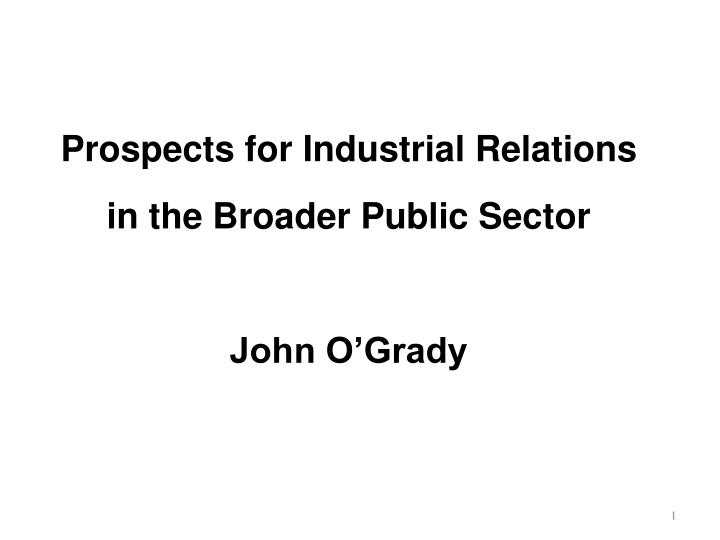 Prospects for Industrial Relations