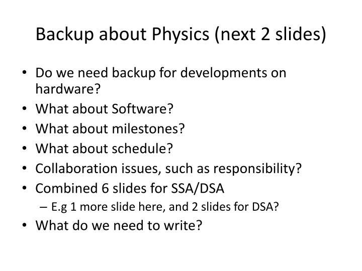 Backup about Physics (next 2 slides)