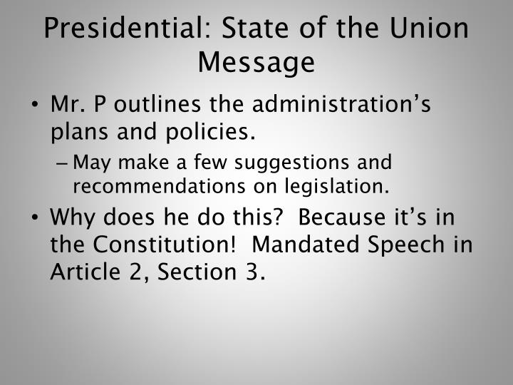 Presidential: State of the Union Message