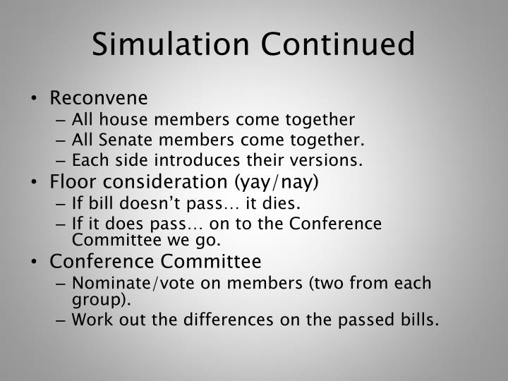 Simulation Continued