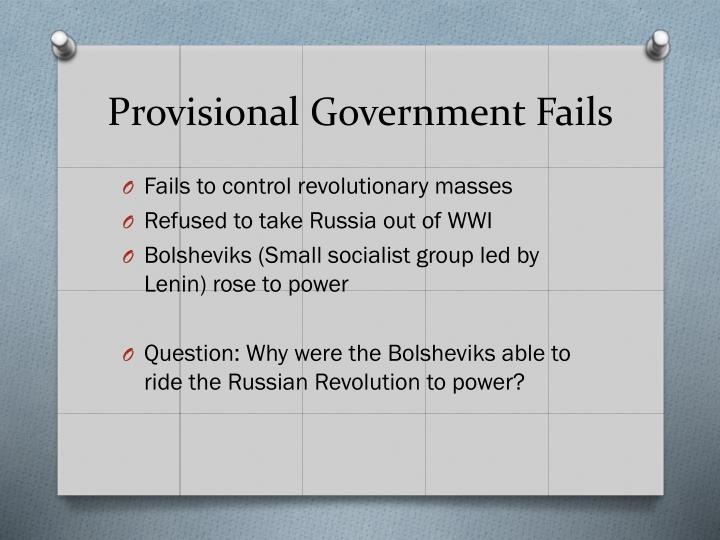 Provisional Government Fails