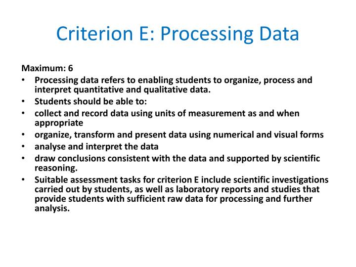 Criterion E: Processing Data