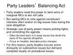 party leaders balancing act