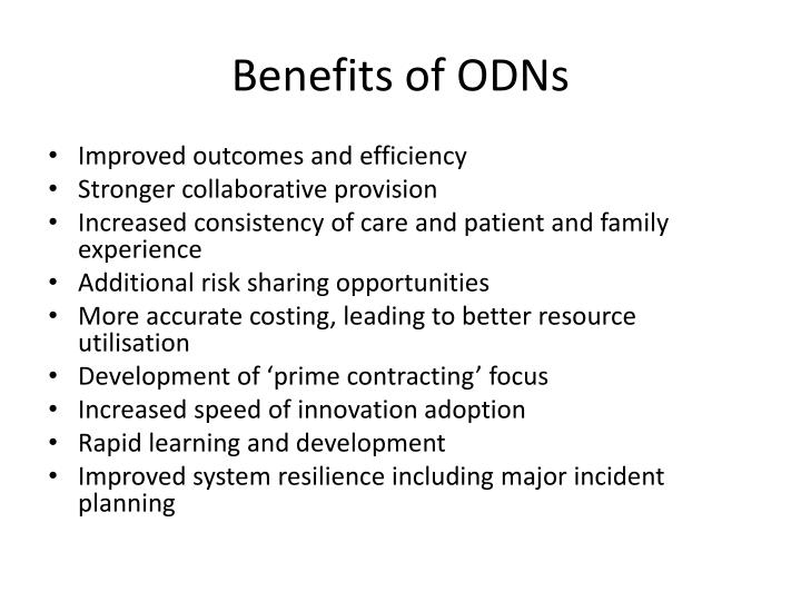 Benefits of ODNs