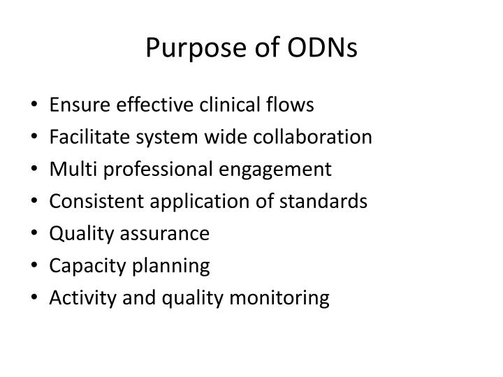 Purpose of ODNs