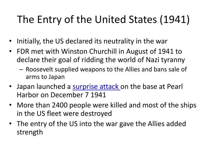 The Entry of the United States (1941)