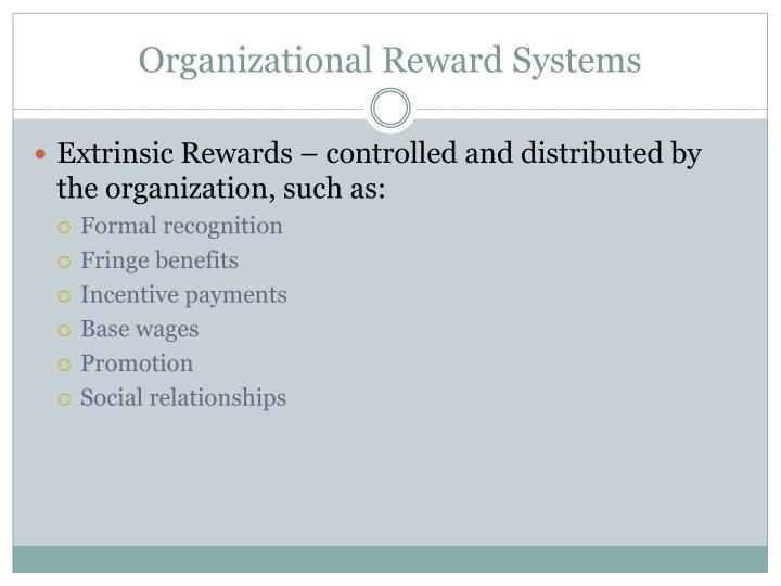 Organizational Reward Systems