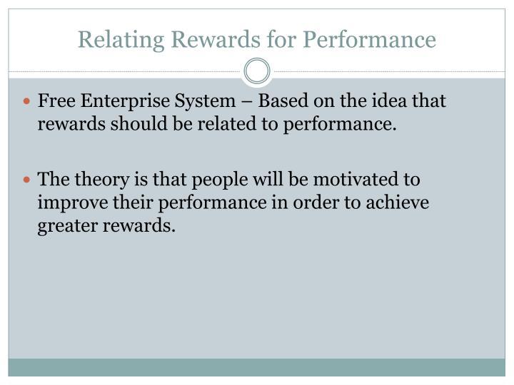 Relating Rewards for Performance