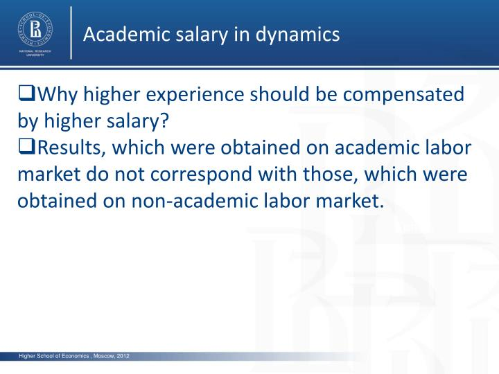 Academic salary in dynamics