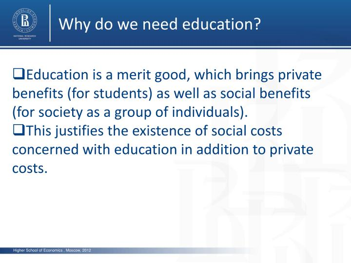 Why do we need education?