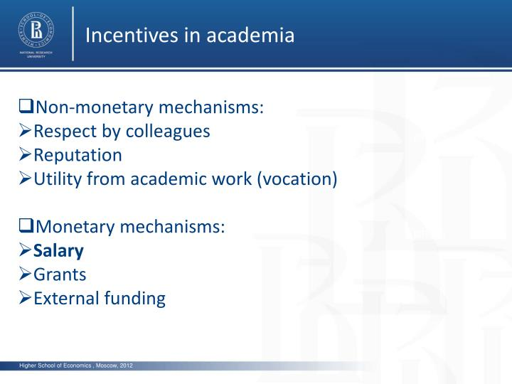 Incentives in academia