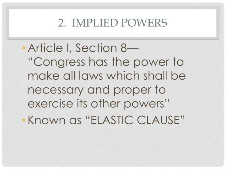 2.  Implied Powers