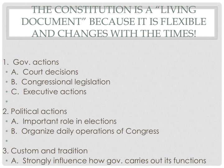 """The Constitution is a """"LIVING DOCUMENT"""" because it is flexible and changes with the times!"""
