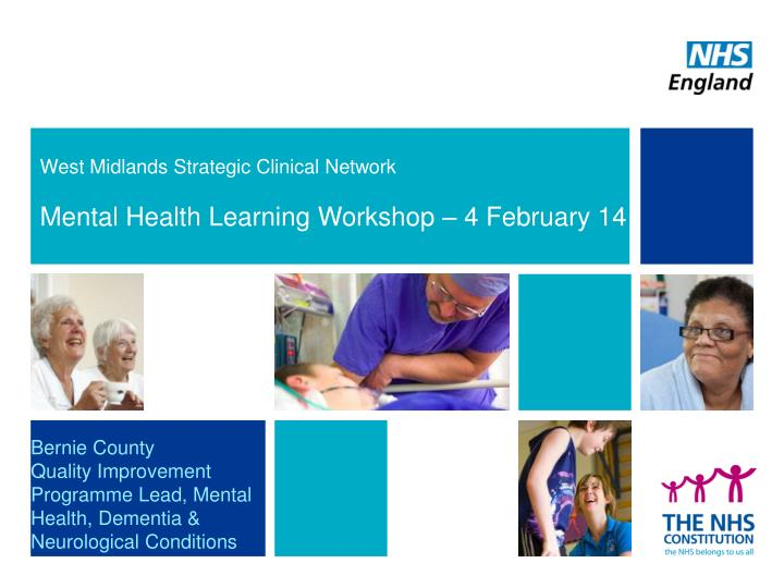 west midlands strategic clinical network mental health learning workshop 4 february 14