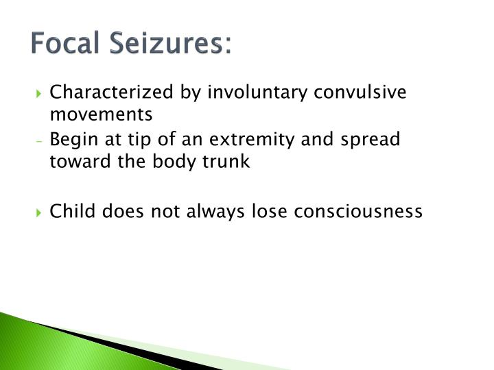 Focal Seizures: