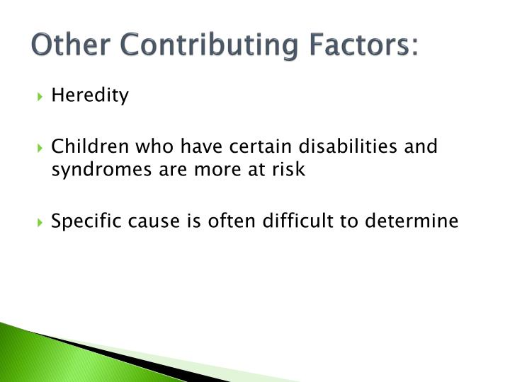 Other Contributing Factors: