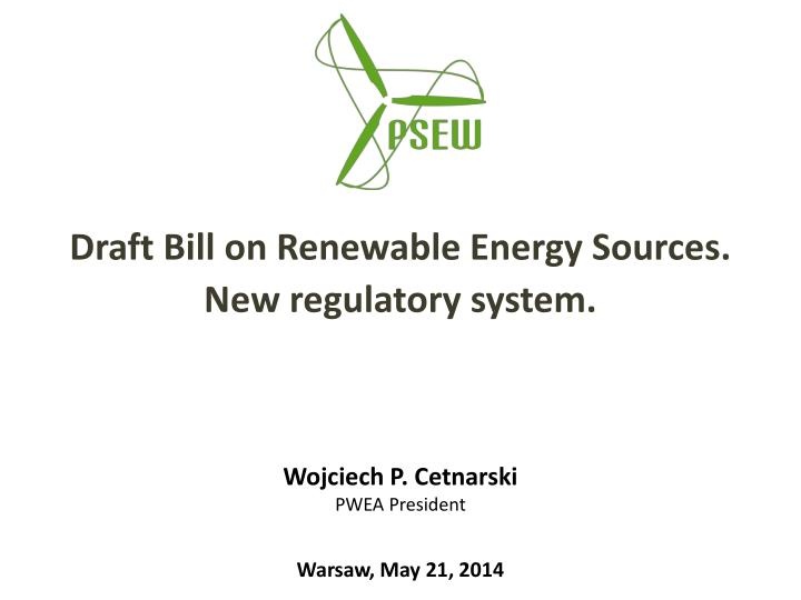 draft bill on renewable energy sources new regulatory system