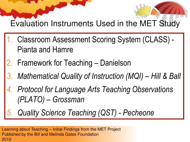 Evaluation Instruments Used in the MET Study