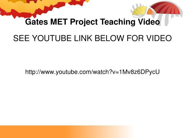 Gates MET Project Teaching Video