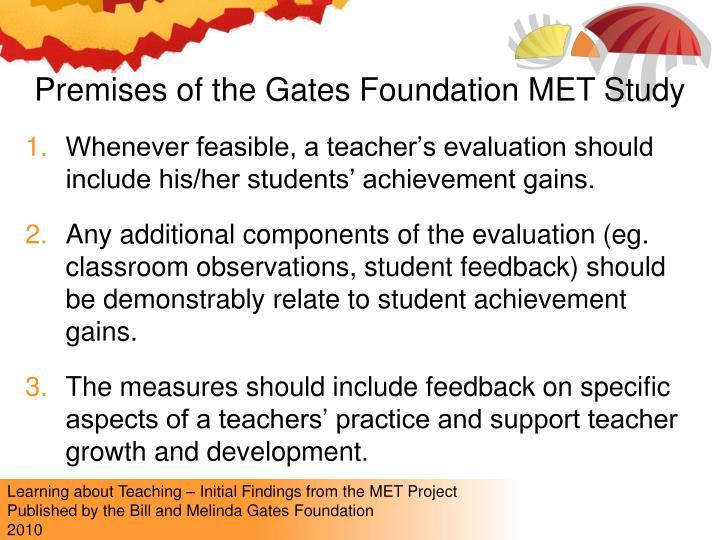 Premises of the Gates Foundation MET Study
