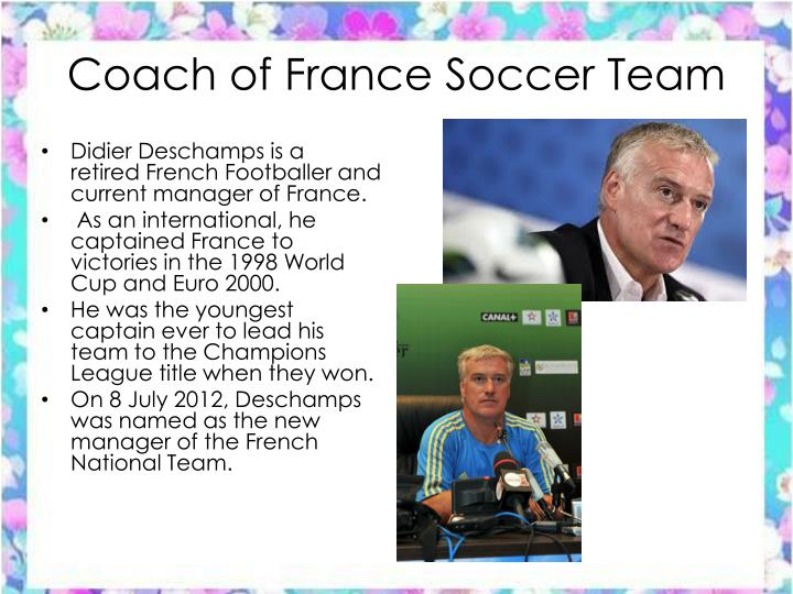 Coach of France Soccer Team