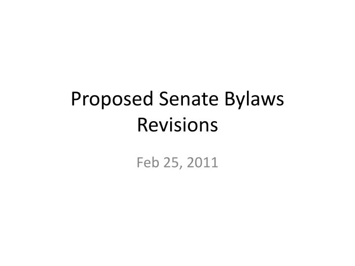 proposed senate bylaws revisions