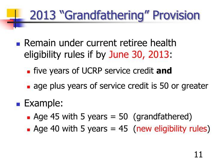 "2013 ""Grandfathering"" Provision"