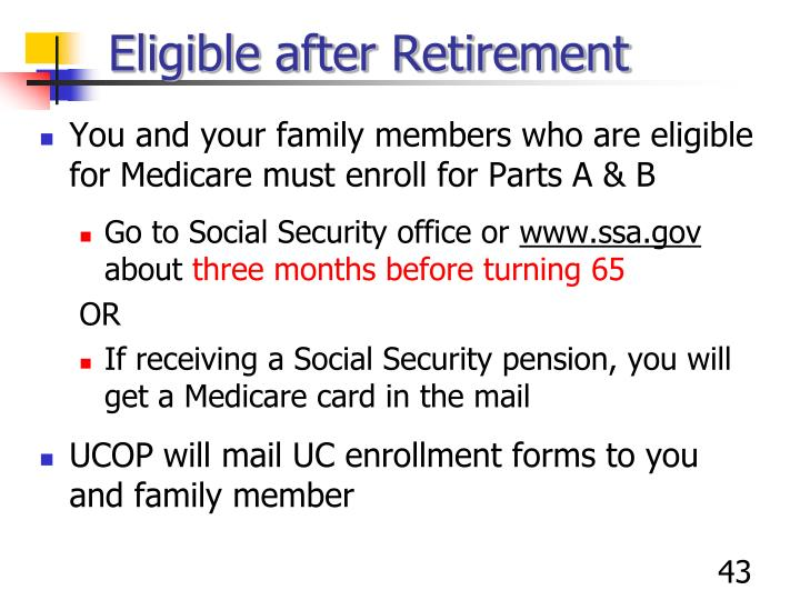 Eligible after Retirement