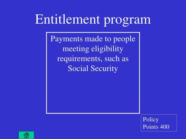 Entitlement program
