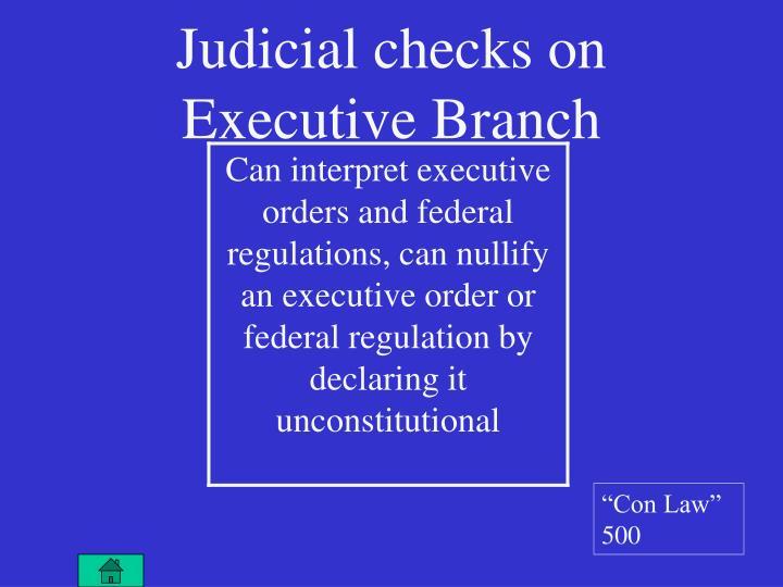 Judicial checks on Executive Branch