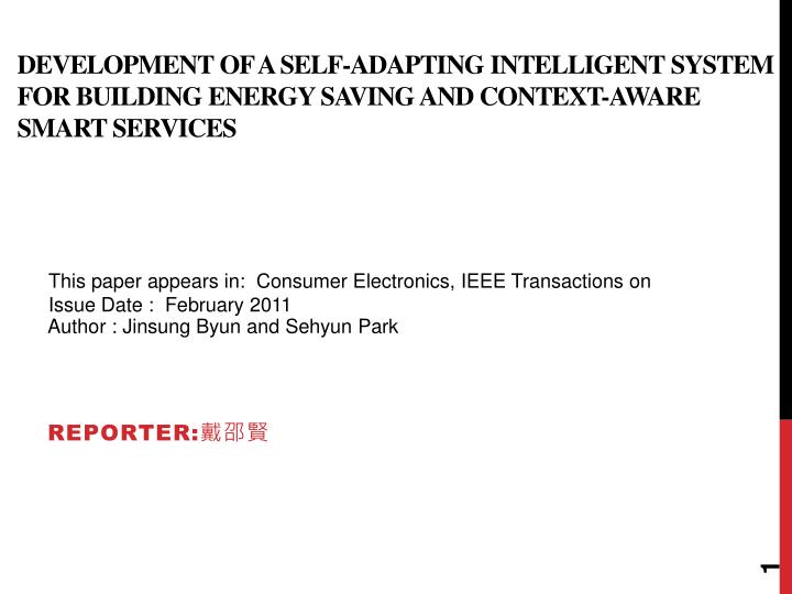 Development of a Self-adapting Intelligent System for Building Energy Saving and Context-aware Smart...