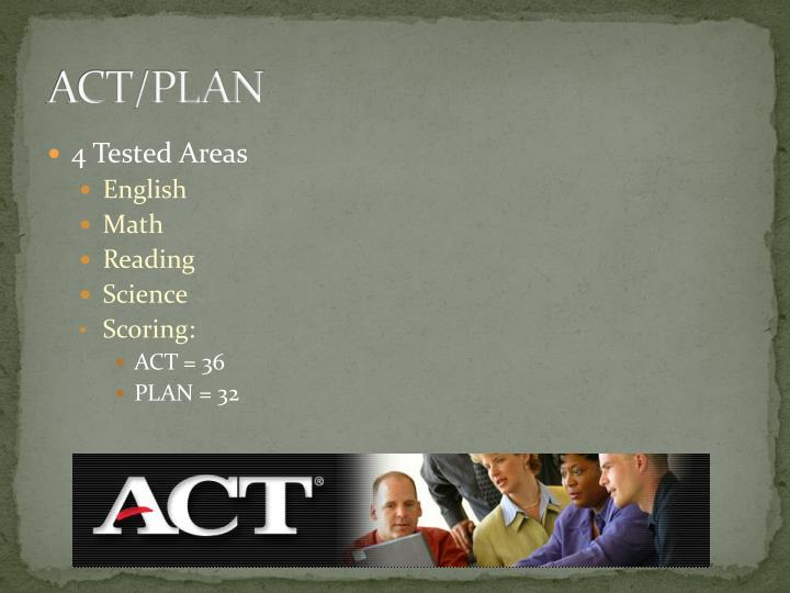 ACT/PLAN