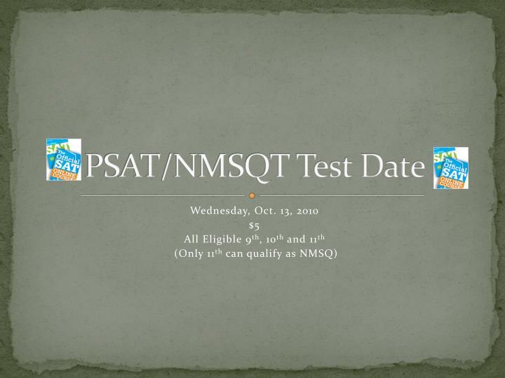 PSAT/NMSQT Test Date
