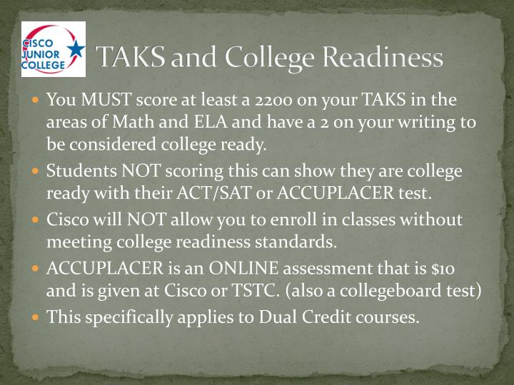 TAKS and College Readiness