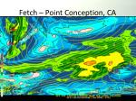 fetch point conception ca1