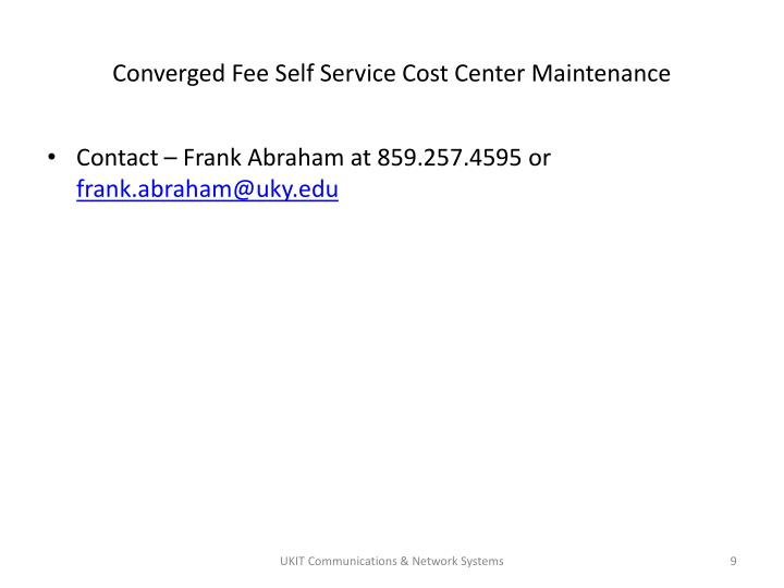 Converged Fee Self Service Cost Center Maintenance
