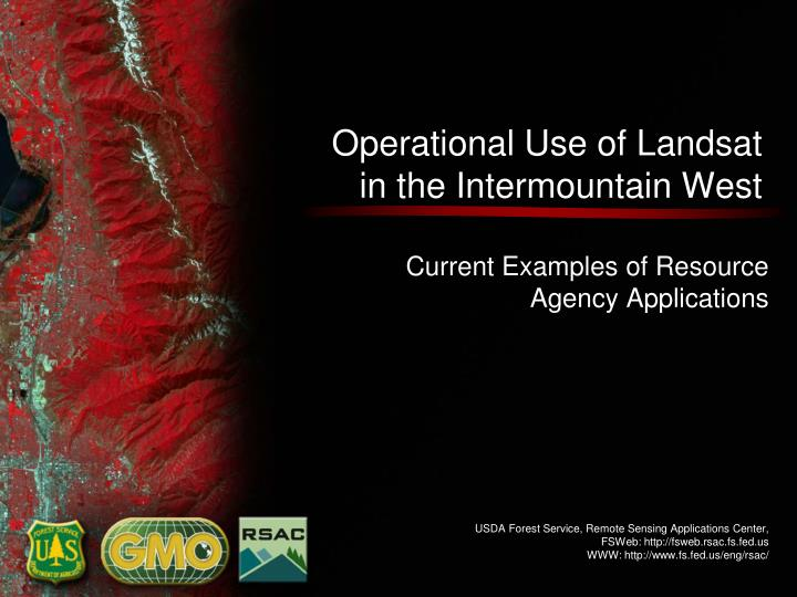 Operational use of landsat in the intermountain west