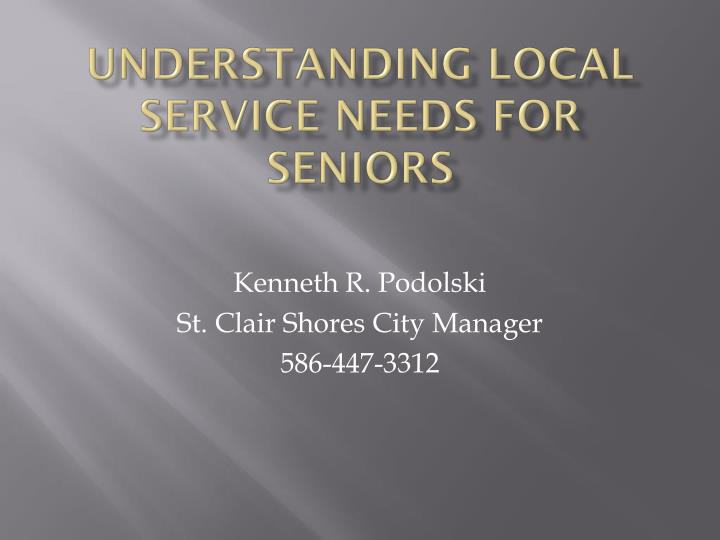 Understanding Local Service Needs for Seniors