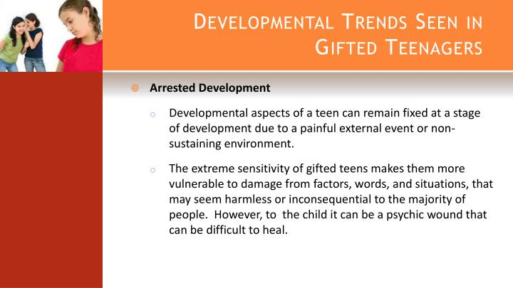 Developmental Trends Seen in Gifted Teenagers