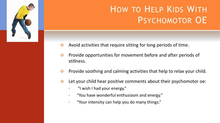 How to Help Kids With Psychomotor OE