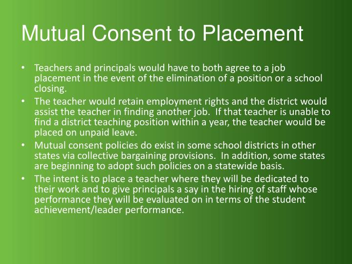 Mutual Consent to Placement
