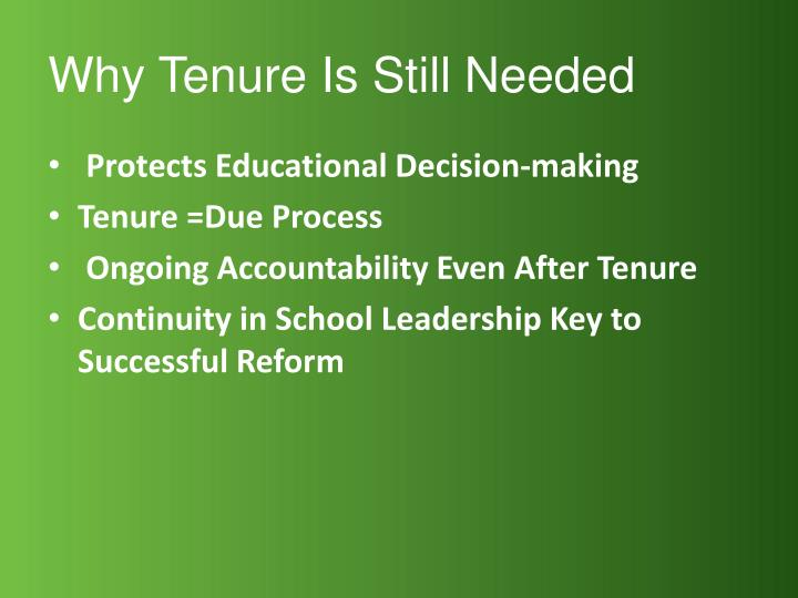 Why Tenure Is Still Needed