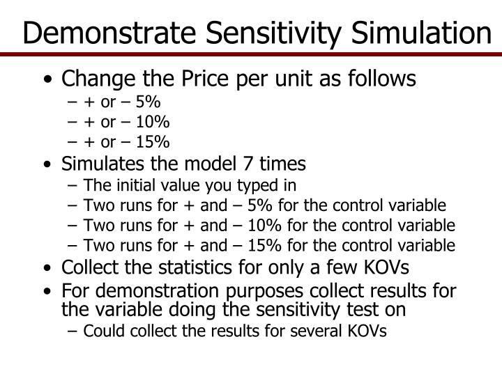 Demonstrate Sensitivity Simulation