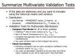 summarize multivariate validation tests