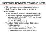 summarize univariate validation tests2