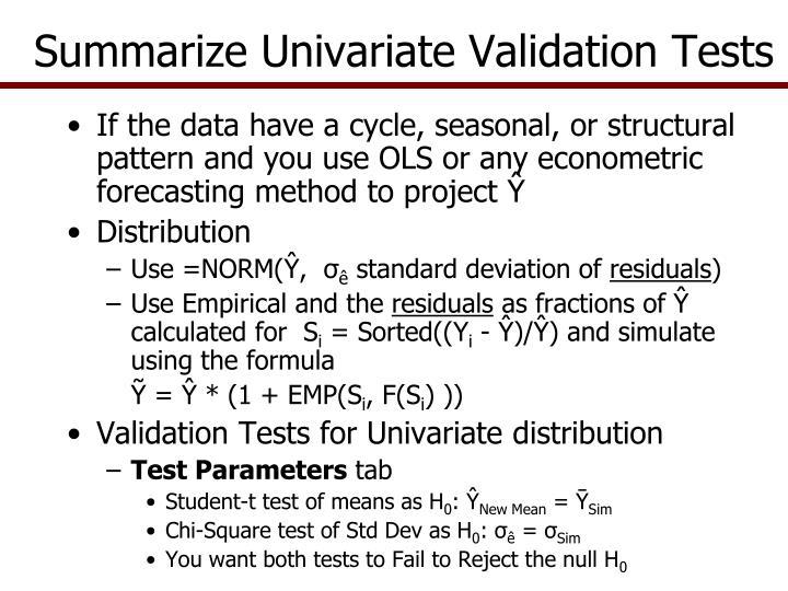 Summarize Univariate Validation Tests